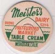 Buy CA Meridian Milk Bottle Cap Name/Subject: Meister's Dairy Table Cream~184