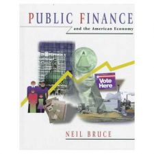Buy Public Finance and the American Economy by Neil Bruce (Hardcover 1997)