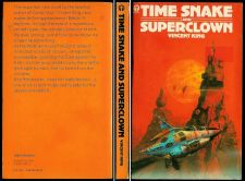 Buy Vincent King TIME SNAKE AND SUPERCLOWN 1st Orbit -FINE 1976 science fiction