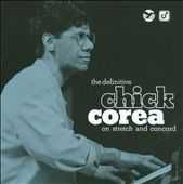 Buy Chick Corea The Definitive Chick Corea On Stretch And Concord CD