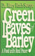 Buy Green Leaves of Barley - Dr. Mary Ruth Swope ( bib054 )