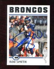 Buy ROD SMITH AUTOGRAPH SIGNED 2004 TOPPS BRONCOS