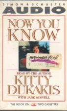 Buy Now You Know - Kitty Dukakis ( Audiobook )( INS2-23 )
