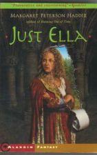 Buy Just Ella - Margaret Peterson Haddix ( 1030 )