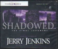 Buy SHADOWED, THE FINAL JUDGEMENT - Jerry Jenkins ( ON CD's )( INS2-27a )
