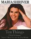 Buy Ten Things : I Wish I'd Known Before I Went Out into the Real World by Maria Shr
