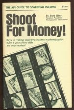 "Buy ""Shoot for Money"" API Guide Photography to Sparetime Income"