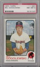 Buy 1973 Topps #27 Bill Gogolewski Texas Rangers PSA 8 NM-MT