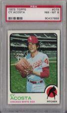 Buy 1973 Topps #379 Cy Acosta Chicago White Sox PSA NM-MT 8