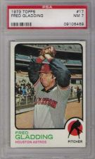 Buy 1973 Topps #17 Fred Gladding Houston Astros PSA NM 7