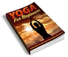 Buy YOGA for Beginners Ebook + Master Reseller Rights + BONUS Healthy Living