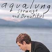 Buy Strange and Beautiful by Aqualung (CD, Mar-2005, Columbia (USA))