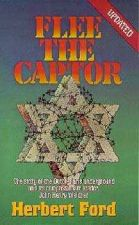 Buy Flee the Captor Paperback by Herbert Ford (Story Of Jewish Oppresion)