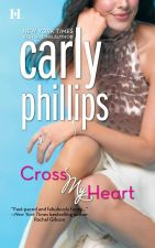 Buy CROSS MY HEART by Carly Phillips