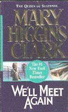 Buy WE'LL MEET AGAIN by Mary Higgins Clark