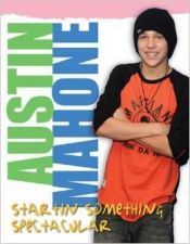 Buy Austin Mahone: Startin' Something Spectacular