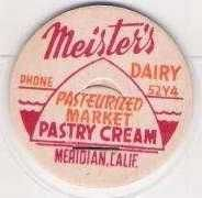 Buy CA Meridian Milk Bottle Cap Name/Subject: Meister's Dairy Pastry Cream~183