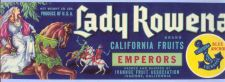 Buy CA Ivanhoe Fruit Crate Label Lady Rowena Brand California Fruits Emperors~12