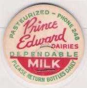 Buy CAN Picton Milk Bottle Cap Name/Subject: Prince Edward Dairies Dependable ~229