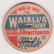 Buy HI Waialua Milk Bottle Cap Name/Subject: Waialua Dairy~293