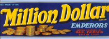 Buy CA Exeter Fruit Crate Label Million Dollar Brand Emperors Grown and packed~15