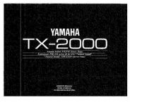 Buy Yamaha TX-2000 Owners Manual User Guide Operating Instructions by download Maur