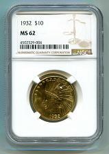 Buy 1932 TEN DOLLAR INDIAN HEAD GOLD NGC MS 62 NICE ORIGINAL COIN PREMIUM QUALITY PQ