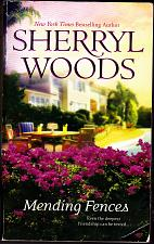 Buy Mending Fences by Sherryl Woods 2007 Paperback Book - Very Good