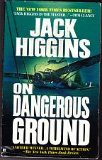 Buy On Dangerous Ground By Jack Higgins 1995 Paperback Book - Very Good