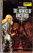 Buy The Hawks of Arcturus by Cecil Snyder III, 1974 paperback Book - Very Good