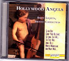 Buy Soft Lights, Sweet Christmas by The Hollywood Angels CD 1995 - Very Good