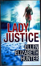 Buy Lady Justice by Ellen Elizabeth Hunter 2012 Paperback Book - Like New