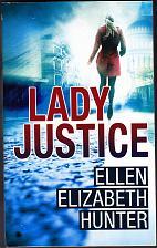 Buy Lady Justice by Ellen Elizabeth Hunter 2012 Paperback Book - Like New