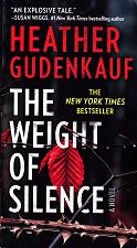 Buy The Weight of Silence by Heather Gudenkauf 2016 Paperback Book - Very Good