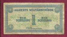 Buy AUSTRIA 1 Schilling 1944 WWII ALLIED MILITARY (Alliierte Militarbehorde) Banknote