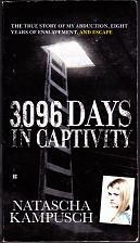 Buy 3,096 Days in Captivity - True Story of My Abduction by Natascha Kampusch Paperback -