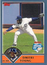 Buy DIMITRI YOUNG ~ 2003 TOPPS OPENING DAY #11 ~ TIGERS