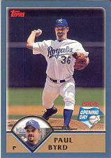 Buy PAUL BYRD ~ 2003 TOPPS OPENING DAY #14 ~ ROYALS