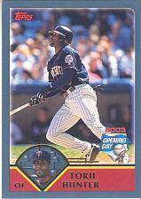 Buy TORII HUNTER ~ 2003 TOPPS OPENING DAY #17 ~ TWINS