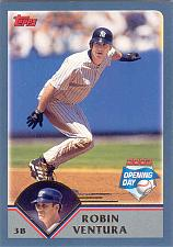 Buy ROBIN VENTURA ~ 2003 TOPPS OPENING DAY #19 ~ YANKEES