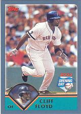 Buy CLIFF FLOYD ~ 2003 TOPPS OPENING DAY #25 ~ RED SOX