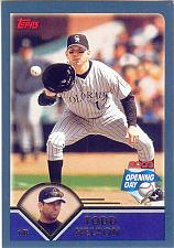 Buy TODD HELTON ~ 2003 TOPPS OPENING DAY #40 ~ ROCKIES