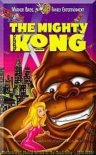 Buy VHS - The Mighty Kong (1998) *Jodi Benson / Dudley Moore / Animation*