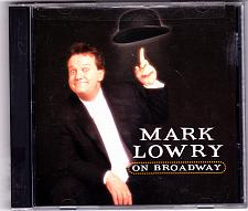 Buy Mark Lowery on Broadway by Mark Lowery CD 2001 - Very Good