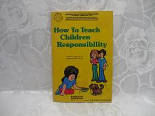 Buy How To Teach Children Responsibility Softcover 1980