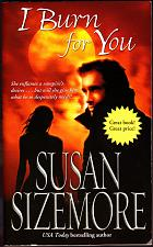 Buy I Burn for You by Susan Sizemore 2006 Paperback Book - Very Good