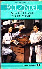 Buy I Never Loved Your Mind by Paul Zindel 1984 Paperback Book - Good