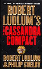 Buy The Cassandra Compact by Robert Ludlum 2002 Paperback Book - Very Good