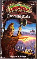 Buy Lone Wolf #2 - Fire on the Water by Joe Dever 1985 Paperback Book - Good