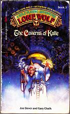 Buy The Caverns of Kalte (Lone Wolf No. 3) by Joe Dever Paperback Book - Good